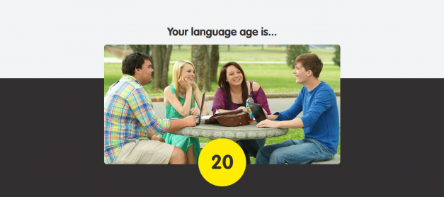 What's Your Language Age?